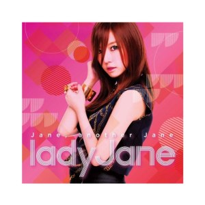 "Album art for Lady Jane's album ""Jane Another Jane"""