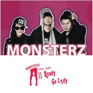 "Album art for Monsterz album ""Allready Go Rady"""