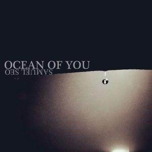 "Album art for Samuel Seo's album ""Ocean Of You"""