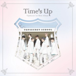 "Album art for Top Secret's album ""Time's Up"""