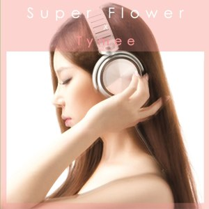 "Album art for Tymee's album ""Super Flower"""