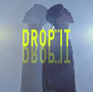 "Album art for BB's album ""Drop It"""