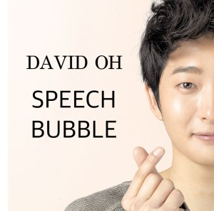 "Album art for David Oh's album ""Speech Bubble"""