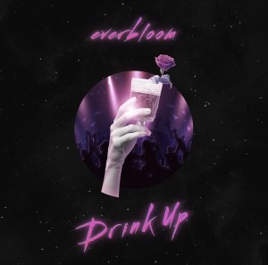 "Album art for Everbloom's album ""Drink Up"""