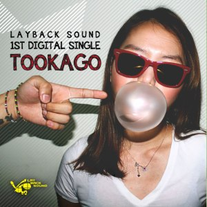 "Album art for Laybacksound's album ""Tookago"""