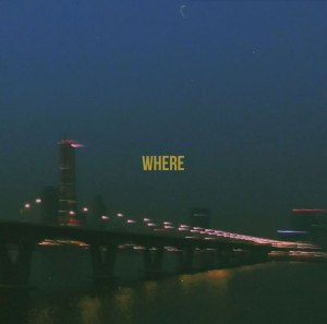"Album art for LAYBACKSOUND's album ""Where"""