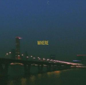 "Album art for LAYBACKSOUND's album ""Where"""
