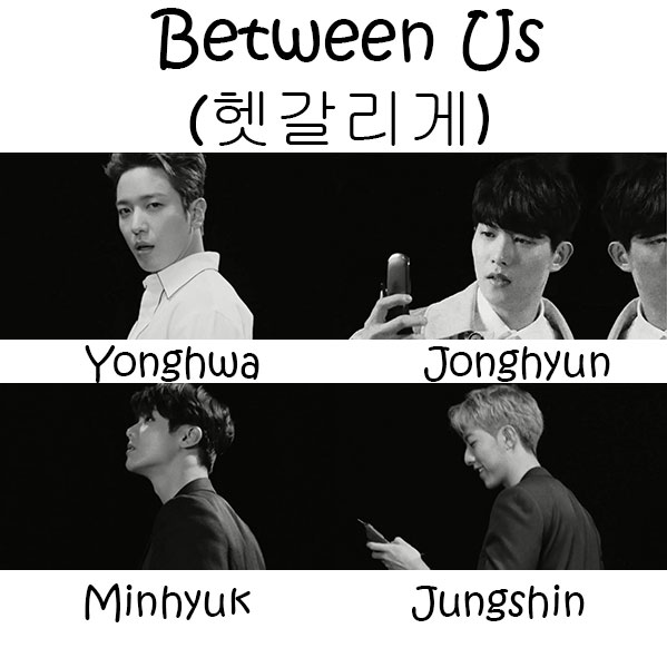 "The members of CNBLUE in the ""Between Us"" MV"