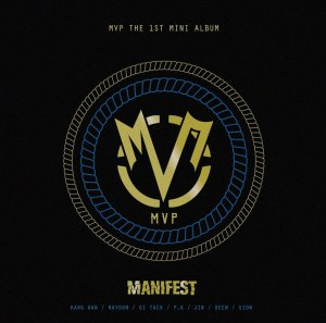"Album art for MVP's album ""Manifest"""