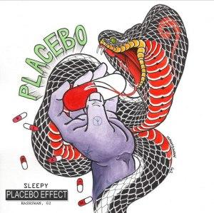 """Album art for Sleepy's album """"Placebo Effect"""""""