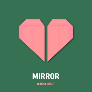 """Album art for OBROJECT's album """"Mirror"""""""