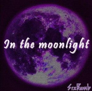 "Album art for Six Bomb's album ""In The Moonlight"""