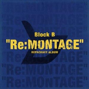 """Album art for Block B's album """"Re:Montage"""""""