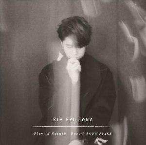 "Album art for Kim Kyu Jong's album ""Play In Nature pt. 3 Snow Flake"""