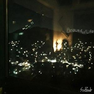 "Album art for Six Bomb's album ""Beautiful Life"""
