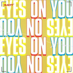 "Album art for GOT7's album ""Eyes On You"""