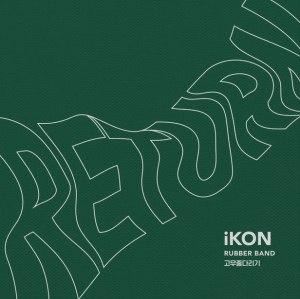 "Album art for iKON's album ""Rubber Band"""