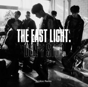 "Album art for The Eastlights.'s album ""Don`t Stop (DJ Koo Remix)"""