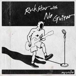 """Album art for myunDo's album """"Rockstar With No Guitar"""""""