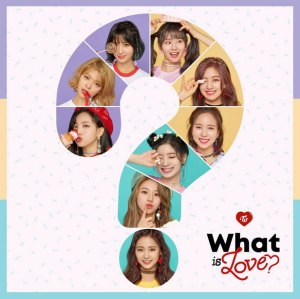 "Album art for Twice's album ""What Is Love"""