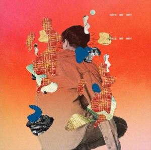 "Album art for J'Kyun's album ""Hate Me Why"""