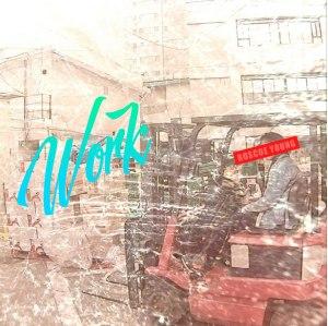 "Album art for Roscoe Young's album ""Work"""